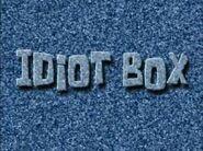Idiot Box