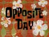 Opposite Day title card