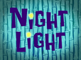 Night Light title card