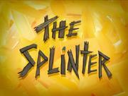 Better Quality Splinter Titlecard