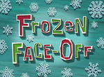 Frozen Face-Off title card
