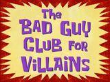 Клуб плохих парней-злодеев