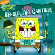 Behold, No Cavities