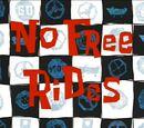 No Free Rides (gallery)