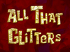 All That Glitters title card