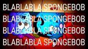 BLABLABLA SPONGEBOB