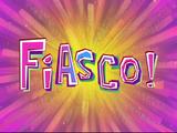 Fiasco!/transcript