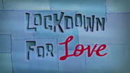 Lockdown for Love (Title Card)