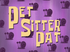 Pet Sitter Pat
