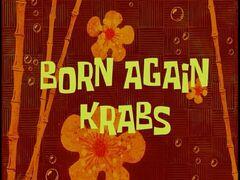 Born Again Krabs