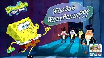 SpongeBob SquarePants WhoBob WhatPants - Bubble Poppin' Boys (Nickelodeon Games)