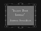 Saloon Doors Sorrows
