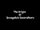The Origin of SpongeBob SquarePants