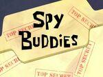 Spy Buddies