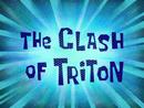 The Clash of Triton title card