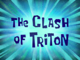 The Clash of Triton