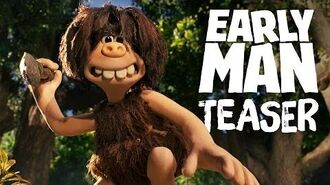 Early Man Official Teaser Trailer!