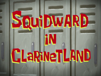 Squidward in Clarinetland title card