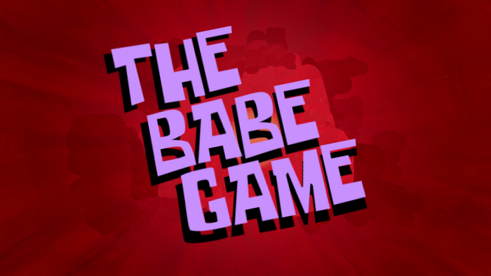 The Babe Game