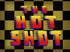 The Hot Shot title card