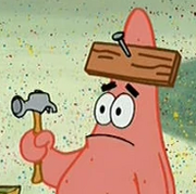 Patrick With Plank On His Head