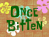 Once Bitten title card