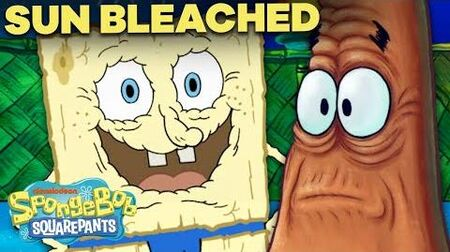 "SpongeBob Gets ""Sun Bleached""! ☀️ Full Episode in 5 MINUTES!"