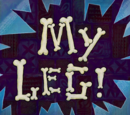 My Leg! (gallery)