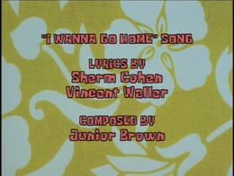 I Wanna Go Home song credits