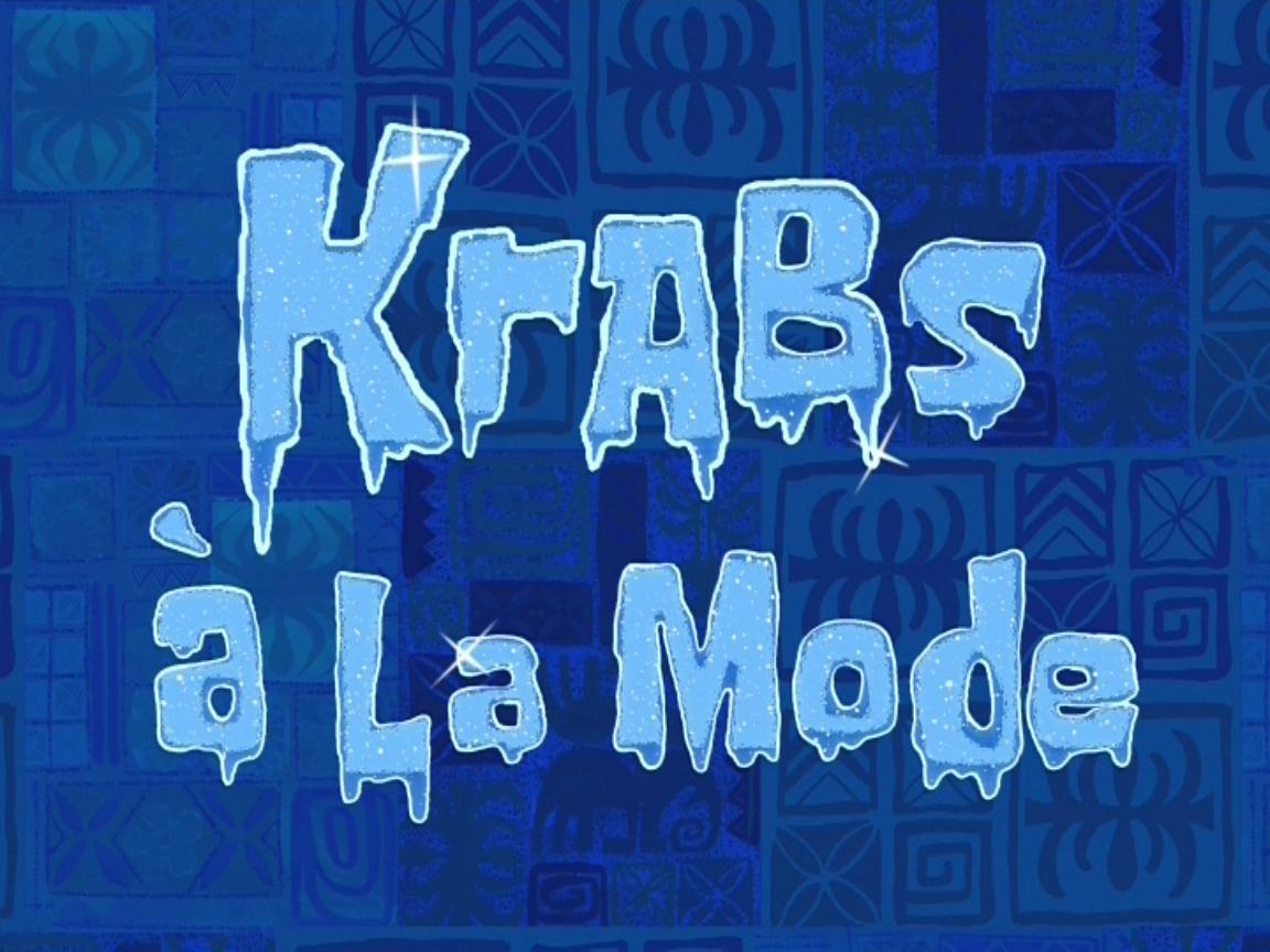 Krabs à la Mode (transcript)
