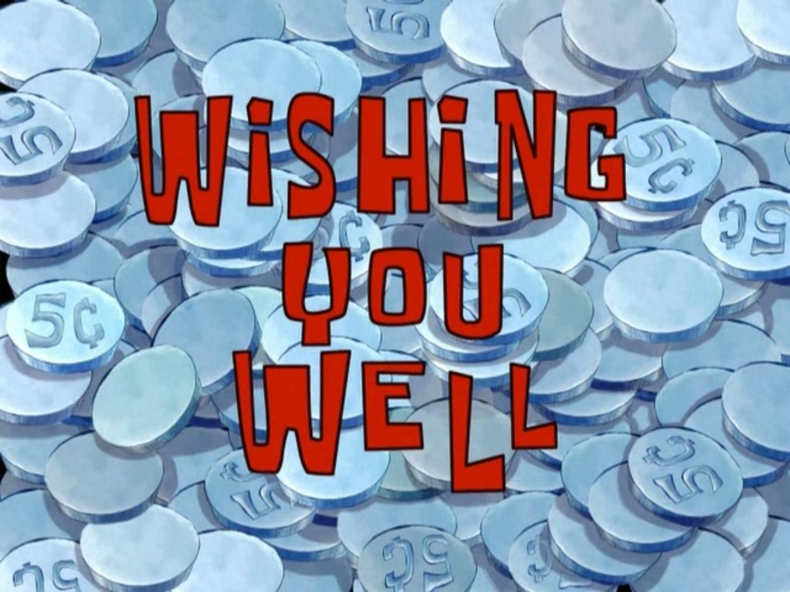 wishing you well transcript encyclopedia spongebobia fandom