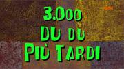 3000dudupiutardi