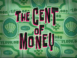 The Cent of Money