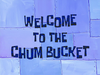 Welcome to the Chum Bucket title card