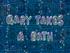 Gary Takes a Bath title card