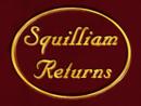 Squilliam Returns title card