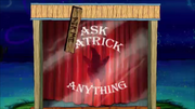Ask Patrick Anything 020
