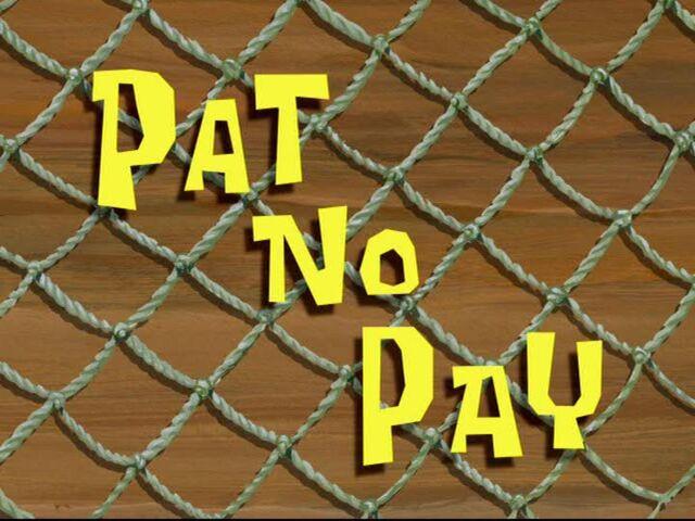 File:Pat No Pay.jpg