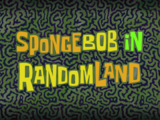 SpongeBob in RandomLand/gallery