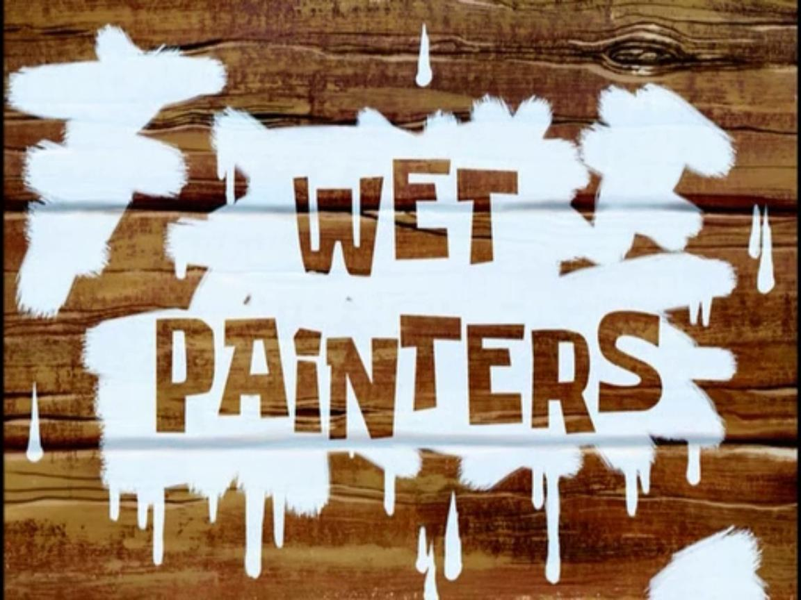wet painters transcript encyclopedia spongebobia fandom