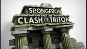 "(HQ) ""SpongeBob The Clash of Triton"" Official Trailer 1"