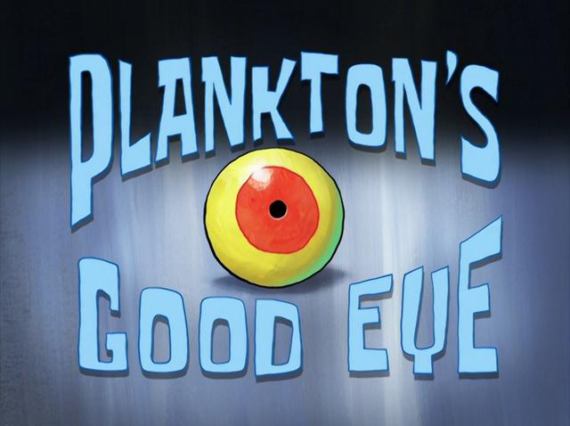 File:Plankton's Good Eye.png