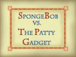 SpongeBob vs. The Patty Gadget title card