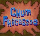 Chum Fricassee