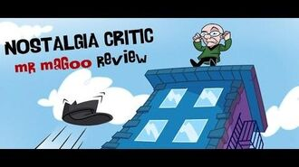 Mr. Magoo - Nostalgia Critic