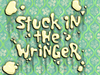 Stuck in the Wringer title card
