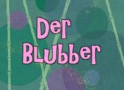 15b Episodenkarte-Der Blubber