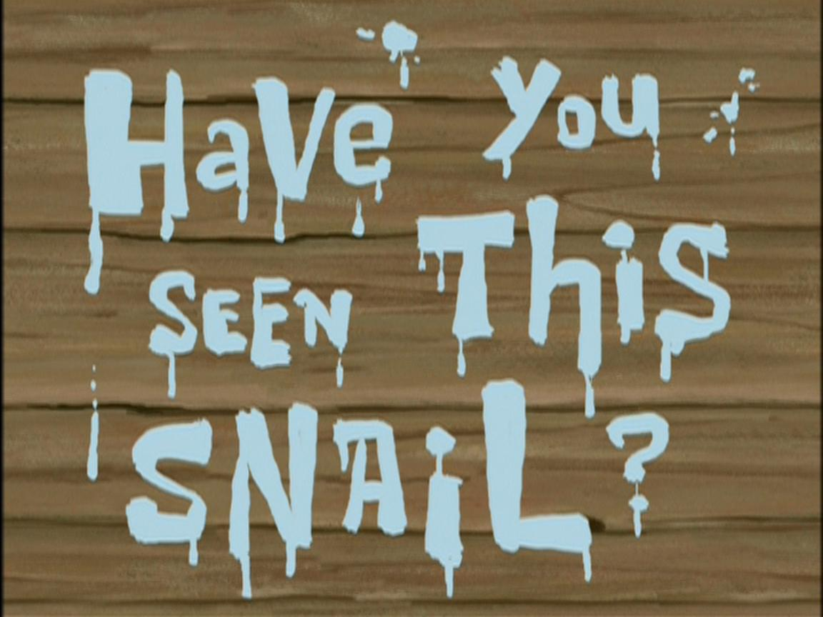 2fd294bd2d970 Have You Seen This Snail