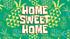 Home Sweet Home 007