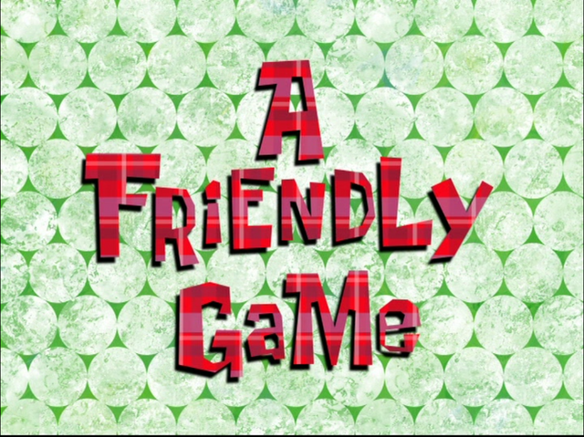 File:A Friendly Game.png